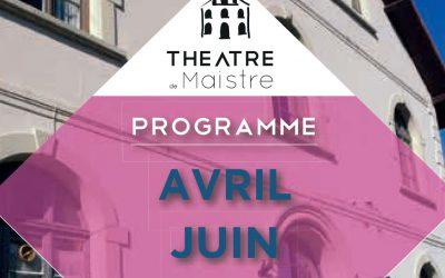 Théâtre de Maistre – Programme avril-juin 2017