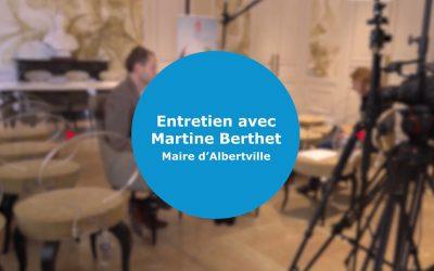 Interview Martine Berthet – Bilan mi-mandat et perspectives