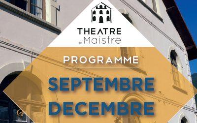 Théâtre de Maistre – Programme septembre/décembre 2017