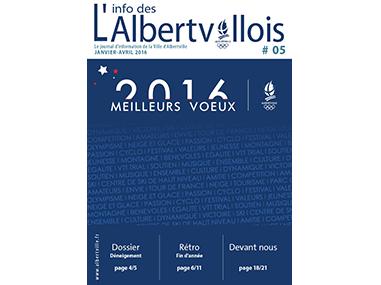 L'info des Albertvillois #05<br />JANVIER – AVRIL 2016
