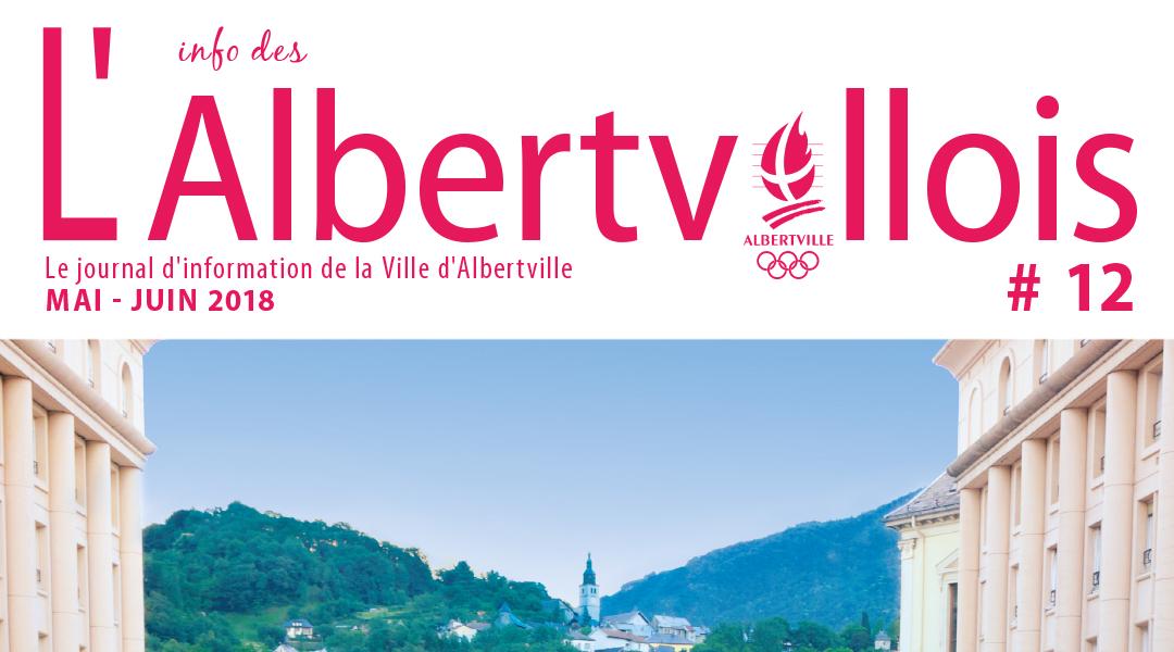 L'info des Albertvillois #12 Mai-Juin 2018 est en ligne !