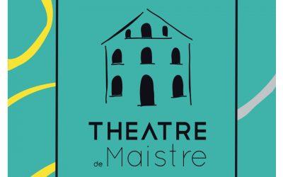 Programme Théâtre de Maistre – octobre à décembre 2018