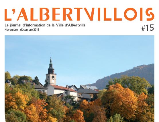 L'Albertvillois #15 Novembre – Décembre 2018 est disponible en ligne !