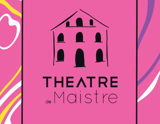 Théâtre de Maistre – Programme avril à juin 2019